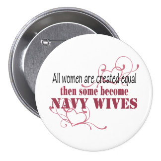 Navy Wives, Created Equal Button