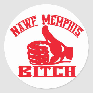 Nawf (North) Memphis B**** Stickers
