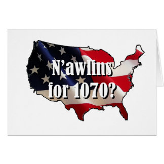 N'AWLINS FOR 1070 CARD
