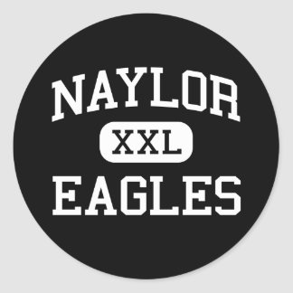 Naylor - Eagles - High School - Naylor Missouri Classic Round Sticker