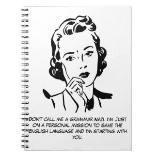 Nazi sarcástico de la gramática cuadernos