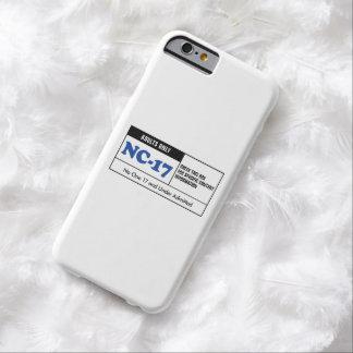 NC-17 clasificado Funda De iPhone 6 Barely There