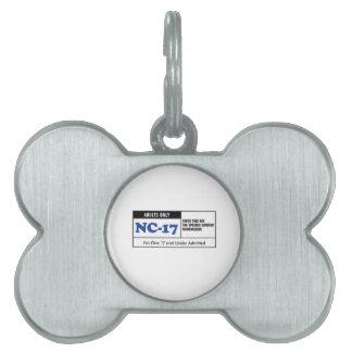 NC-17 clasificado Placa Mascota