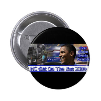 NC Get On The Bus Button Black