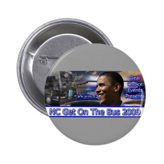 NC Get On The Bus Button Grey