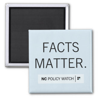 NC Policy Watch: Facts Matter | Magnet