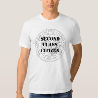 NC Second Class Citizen Shirt