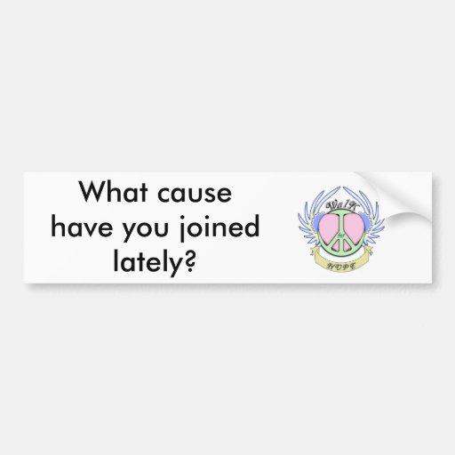 ¿NCHTG, qué causa usted se ha unido a últimamente? Etiqueta De Parachoque