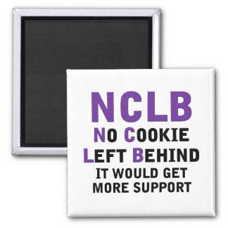 NCLB favorable ninguna galleta dejada detrás Imán Cuadrado