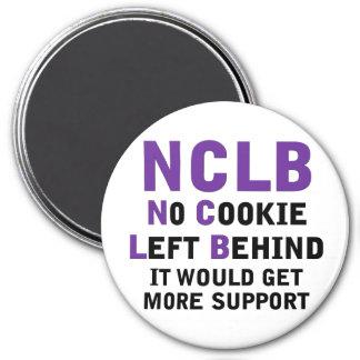 NCLB favorable ninguna galleta dejada detrás Imán Redondo 7 Cm