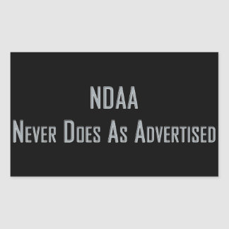 NDAA - Never does as advertised Rectangular Sticker