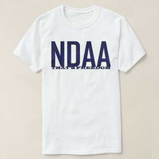 NDAA that's freedom T-Shirt