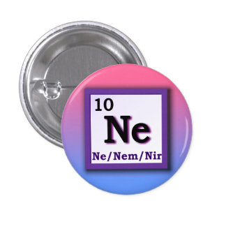 Ne Nem Nir Periodic Table personal gender pronouns Button
