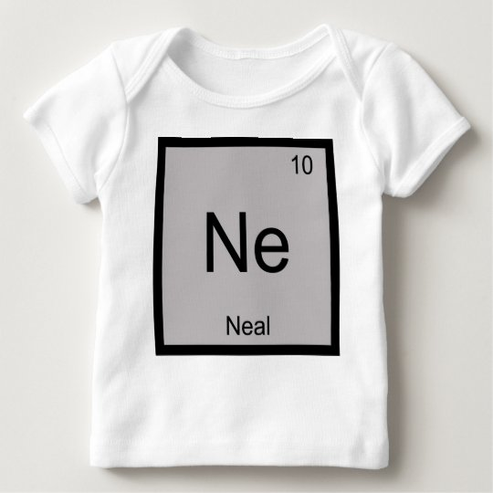 Neal Name Chemistry Element Periodic Table Baby T-Shirt