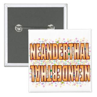 Neanderthal Bubble Tag 2 Inch Square Button
