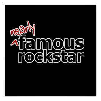 (Nearly) Famous Rock Star Print