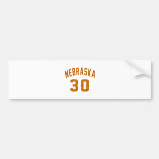 Nebraska 30 Birthday Designs Bumper Sticker
