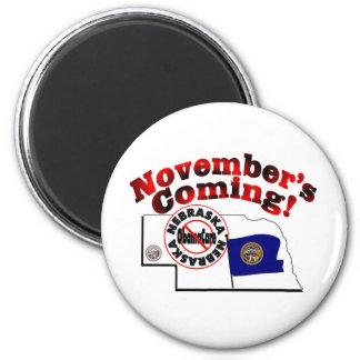 Nebraska Anti ObamaCare – November's Coming! 2 Inch Round Magnet