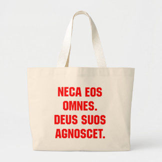 Neca Eos Omnes God Will Know His Own Bag