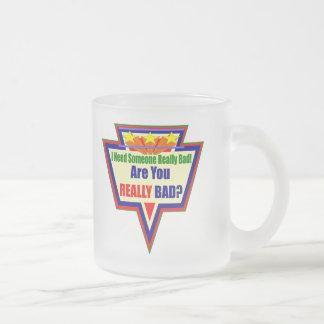 Necesidad alguien malos regalos divertidos de las taza de cristal