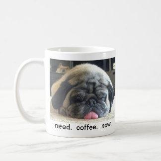 necesidad.  café.  ahora. taza