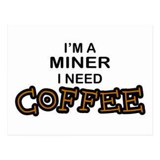 Necesidad Cofee - minero Tarjetas Postales