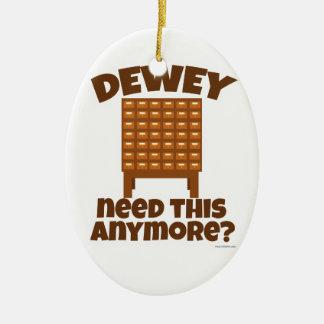 ¿Necesidad de Dewey esto? Adorno Ovalado De Cerámica