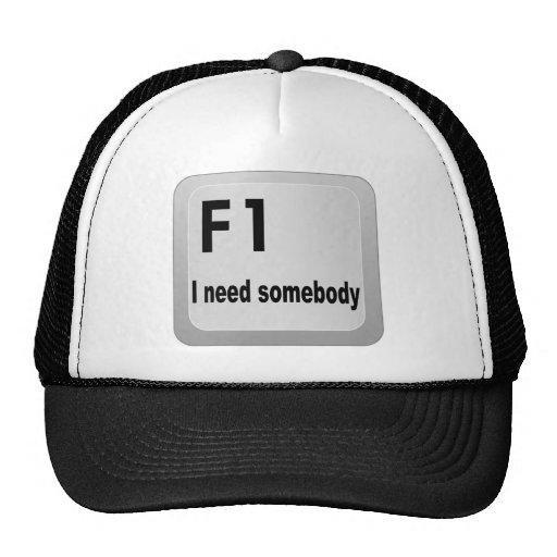 Necesidad de F1 I alguien Gorros Bordados