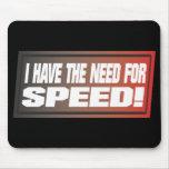 Necesidad de la velocidad tapete de ratón