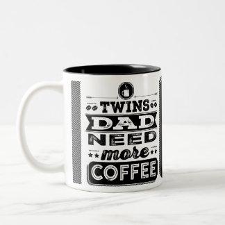 Necesidad del papá de los gemelos más café (papá taza de dos tonos