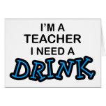 Necesidad del profesor una bebida tarjetas