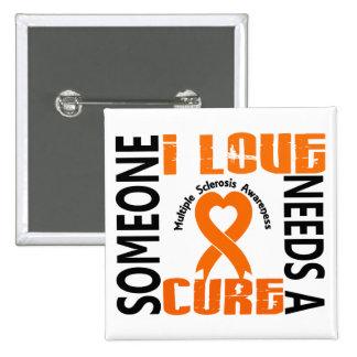 Necesita una esclerosis múltiple de la curación 4 pin cuadrado
