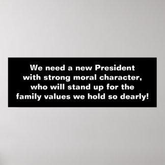 Necesitamos a un nuevo presidente Poster