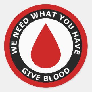 Necesitamos lo que usted hace que dé sangre pegatinas redondas