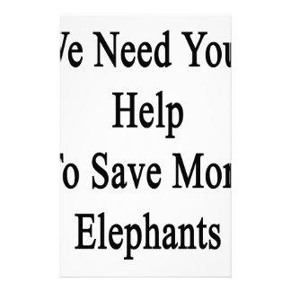 Necesitamos su ayuda ahorrar más elefantes papeleria personalizada