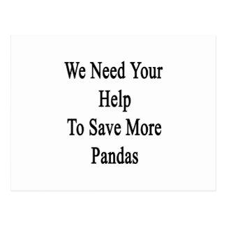 Necesitamos su ayuda ahorrar más pandas postales