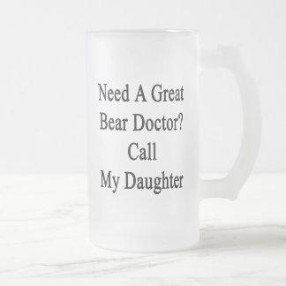 Necesite a un doctor Call My Daughter de Osa Mayor Taza