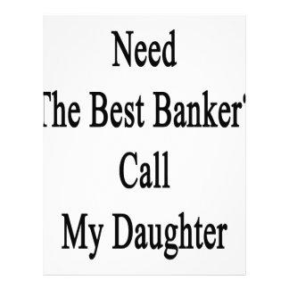 Necesite la mejor llamada del banquero mi hija membrete a diseño
