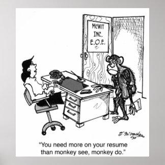 Necesite más que el mono ve en un curriculum vitae póster