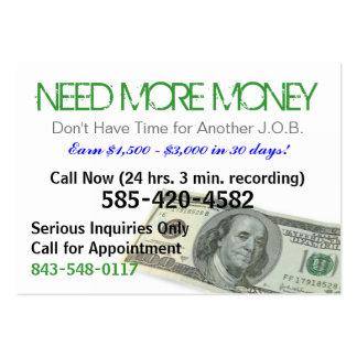 Necesite más tarjeta del chisporroteo del dinero tarjeta de negocio