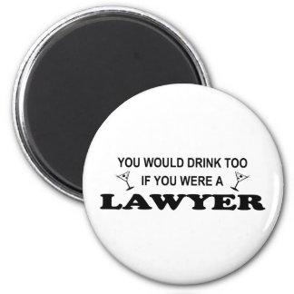 Necesite una bebida - abogado imanes de nevera