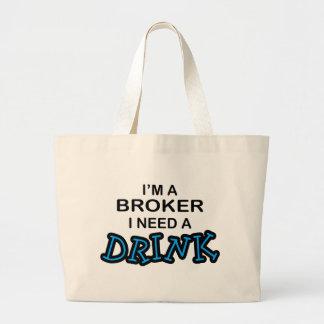 Necesite una bebida - agente bolsas de mano