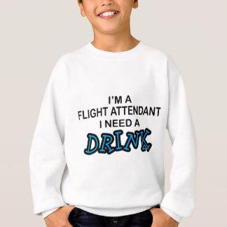 Necesite una bebida - asistente de vuelo sudadera