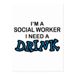 Necesite una bebida - asistente social postales