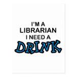 Necesite una bebida - bibliotecario postal
