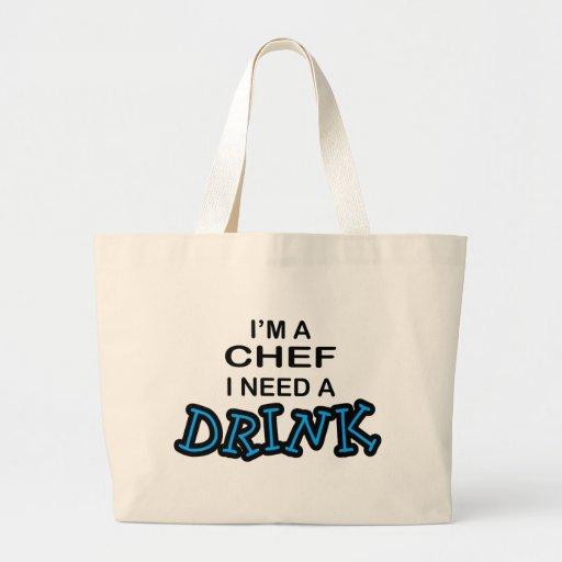 Necesite una bebida - cocinero bolsas de mano