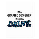 Necesite una bebida - diseñador gráfico tarjetas postales