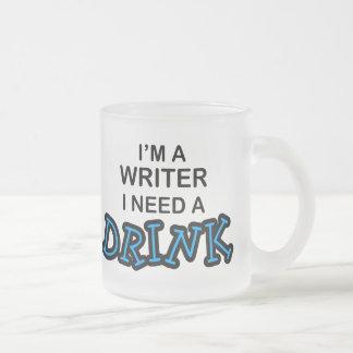 Necesite una bebida - escritor taza de cristal