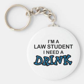 Necesite una bebida - estudiante de Derecho Llavero