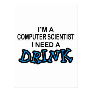 Necesite una bebida - informático tarjetas postales